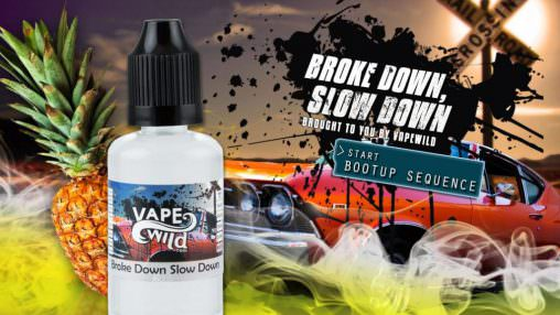 """Vape Wild"" - ""Broke Down Slow Down"" (TPA)"