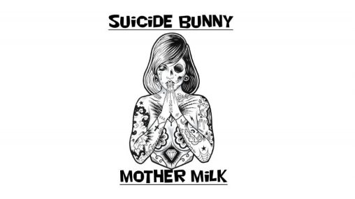 """Suicide Bunny"" - ""Mother's Milk"" (CAP+TPA+FA)"