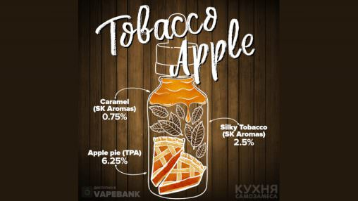 """Tobacco Apple"" (TPA+SK)"